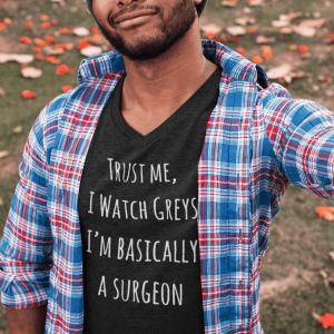 Mens Trust Me, I Watch Greys V-Neck T-Shirt