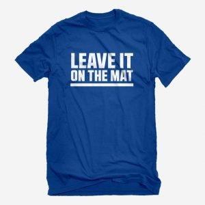 Unisex Leave it on the Mat T-Shirt