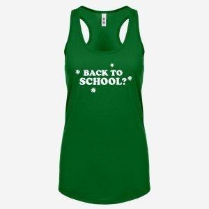 Womens Back to School? Racerback Tank Top